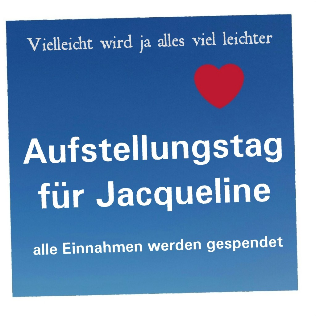 Aufstellungstag für Jacqueline